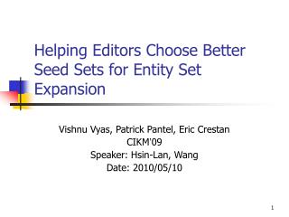 Helping Editors Choose Better Seed Sets for Entity Set Expansion