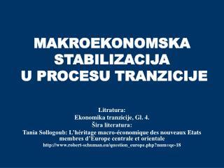 MAKROEKONOMSKA STABILIZACIJA  U PROCESU TRANZICIJE