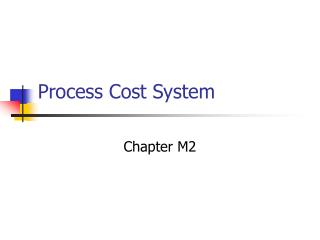 Process Cost System