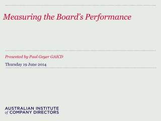 Measuring the Board's Performance