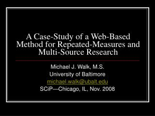 A Case-Study of a Web-Based Method for Repeated-Measures and Multi-Source Research