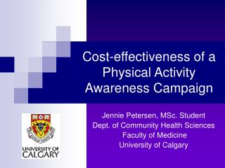 Cost-effectiveness of a Physical Activity Awareness Campaign