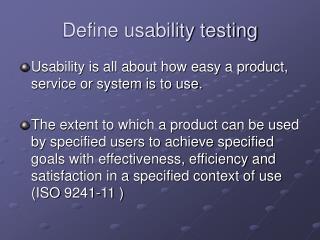 Define usability testing