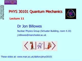 PHYS 30101 Quantum Mechanics