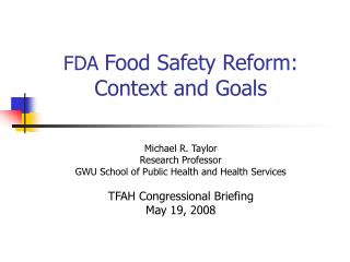 FDA Food Safety Reform: Context and Goals