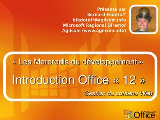 « Les Mercredis du développement » Introduction Office « 12 »