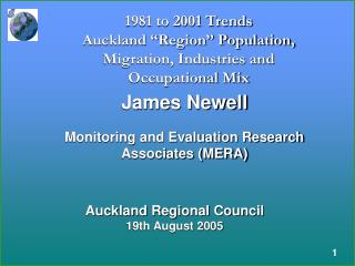 1981 to 2001 Trends Auckland �Region� Population, Migration, Industries and Occupational Mix