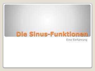 Die Sinus-Funktionen