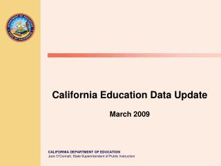 California Education Data Update March 2009