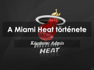 A Miami Heat története