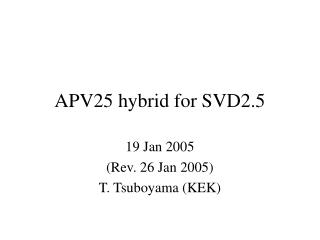 APV25 hybrid for SVD2.5