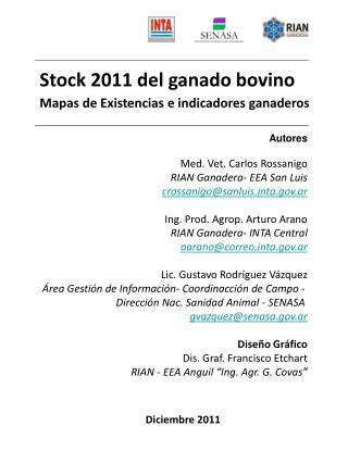 Stock 2011 del ganado bovino Mapas de Existencias e indicadores ganaderos