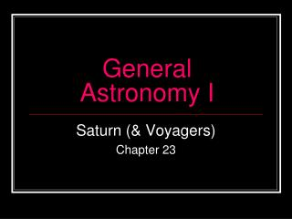 General  Astronomy I