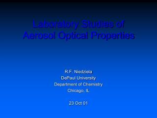 Laboratory Studies of Aerosol Optical Properties