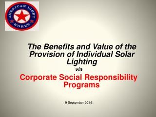 The Benefits and Value of the Provision of Individual Solar Lighting via