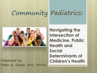 Community  Pediatrics :