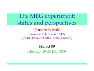 The MEG experiment: status and perspectives