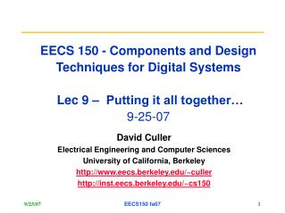 David Culler Electrical Engineering and Computer Sciences University of California, Berkeley