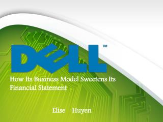 How Its Business Model Sweetens Its Financial Statement
