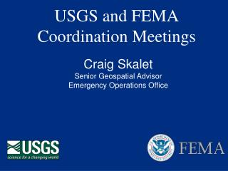 USGS and FEMA Coordination Meetings