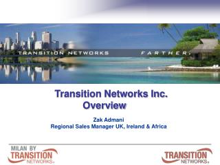 Transition Networks Inc. Overview