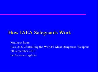How IAEA Safeguards Work