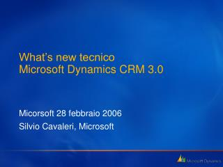 What's new tecnico Microsoft Dynamics CRM 3.0