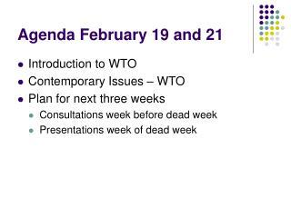 Agenda February 19 and 21