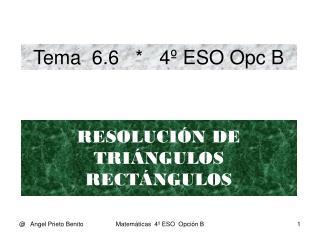 Tema  6.6   *   4º ESO Opc B
