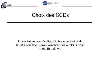 Choix des CCDs