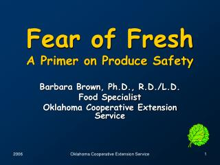 Fear of Fresh A Primer on Produce Safety