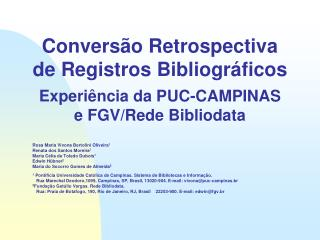 Convers�o Retrospectiva de Registros Bibliogr�ficos