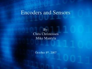 Encoders and Sensors