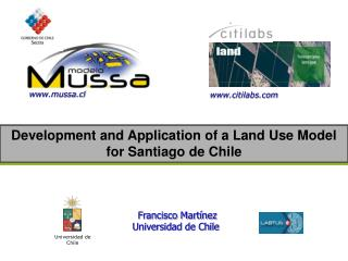 Development and Application of a Land Use Model for Santiago de Chile