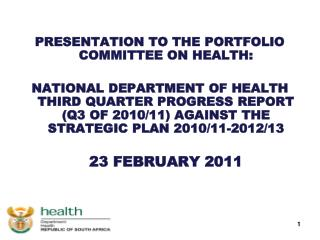 PRESENTATION TO THE PORTFOLIO COMMITTEE ON HEALTH: