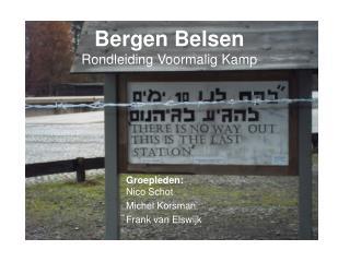 Bergen Belsen Rondleiding Voormalig Kamp