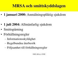MRSA och smittskyddslagen