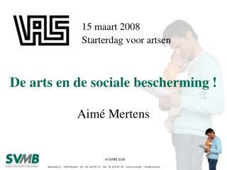 De arts en de sociale bescherming !