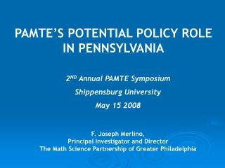 PAMTE'S POTENTIAL POLICY ROLE IN PENNSYLVANIA