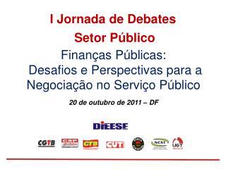 I Jornada de Debates  Setor Público
