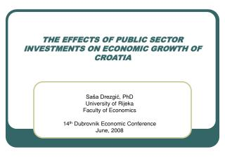 THE EFFECTS OF PUBLIC SECTOR INVESTMENTS ON ECONOMIC GROWTH OF CROATIA