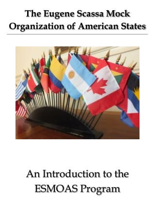 The Eugene Scassa Mock  Organization of American States