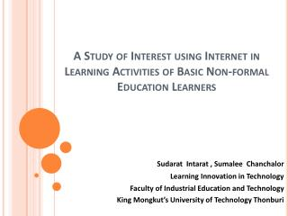 A Study of Interest using Internet in  Learning Activities of Basic Non-formal Education Learners