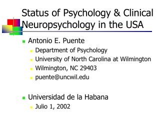 Status of Psychology & Clinical Neuropsychology in the USA