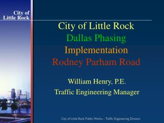 City of Little Rock Dallas Phasing Implementation Rodney Parham Road