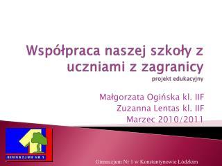 Współpraca naszej szkoły z uczniami z  zagranicy projekt edukacyjny