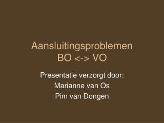 Aansluitingsproblemen  BO <-> VO