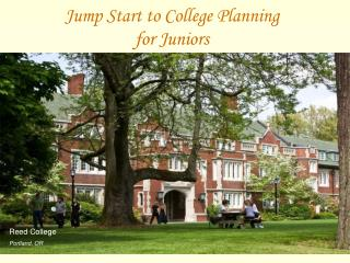 Jump Start to College Planning  for Juniors