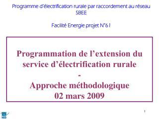 Programmation de l'extension du service d'électrification rurale - Approche méthodologique