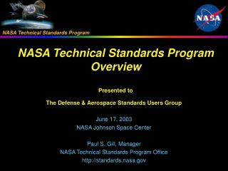 The Defense & Aerospace Standards Users Group June 17, 2003 NASA Johnson Space Center